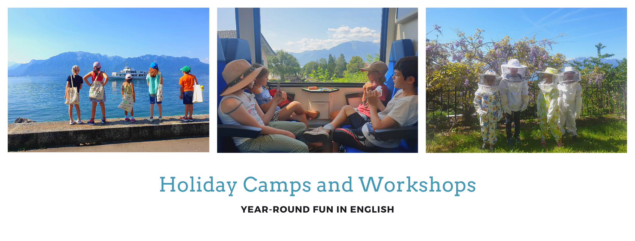 Holiday Camp stages vacances Blonay Vevey Montreux Lausanne